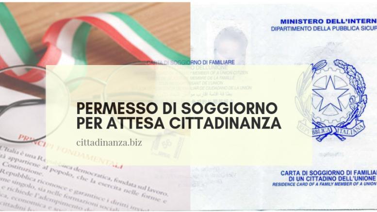 Permesso di soggiorno per attesa cittadinanza | Cittadinanza ...