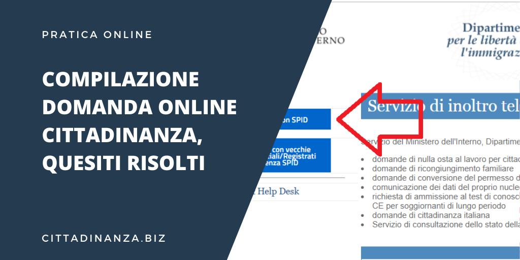 Compilazione Domanda Online Per La Cittadinanza Quesiti Risolti Cittadinanza Italiana