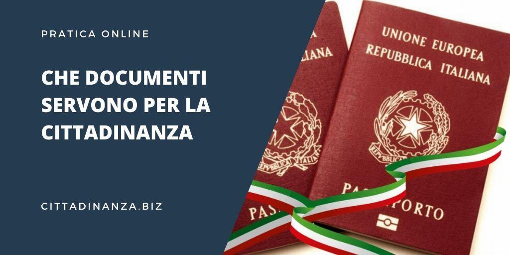 che documenti servono per la cittadinanza